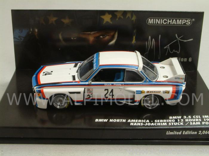 BMW 3.5 CLS IMSA #24 Sebring 1975 Stuck - Posey 'Hans J. Stuck Collection' by minichamps
